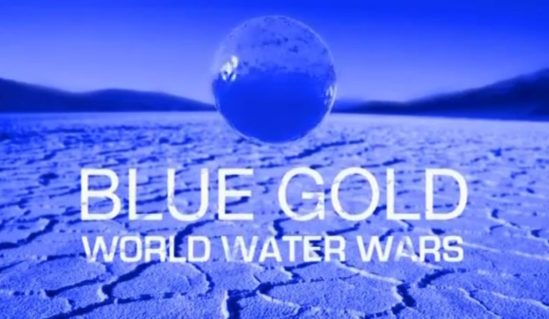 blue gold world water wars essay 'wars of the future will be fought over water, based on the book 'blue gold: the fight to stop the corporate threat of the world's water essay: blue gold a.